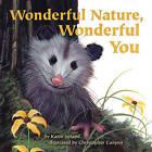 Wonderful Nature, Wonderful You by Karin Ireland (Paperback / softback, 2017)