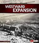 A Primary Source History of Westward Expansion by Steven Otfinoski (Paperback / softback, 2015)