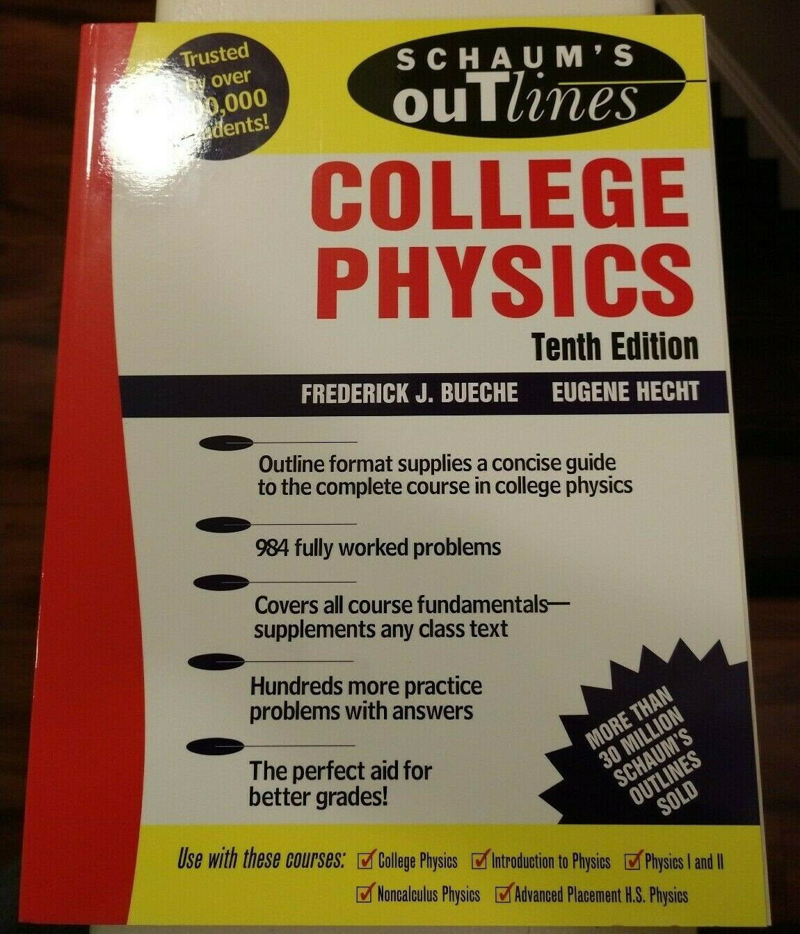 Schaum's Outline: College Physics by Frederick J  Bueche and Eugene Hecht  (2005, Paperback, Revised)