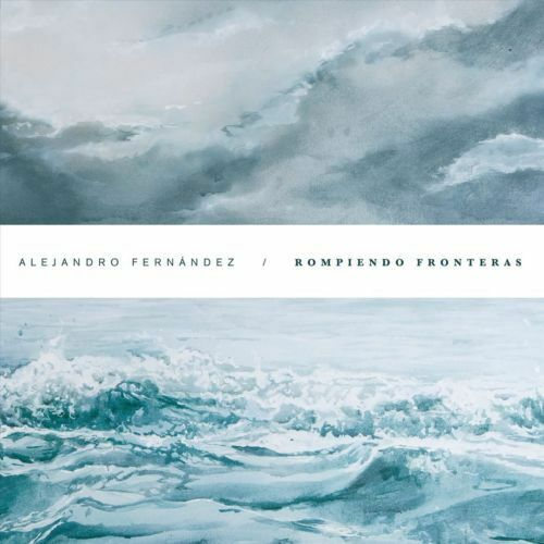 Alejandro Fernández - Rompiendo Fronteras [New and Sealed CD]