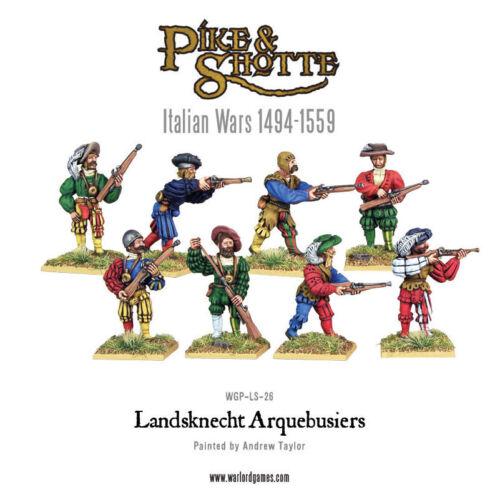 Italian Wars Infantry Warlord Pike /& Shotte WGP-LS-26 Landsknecht Arquebusiers