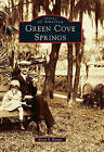 Green Cove Springs by Kevin S Hooper (Paperback / softback, 2010)