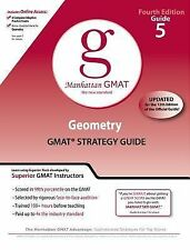 Geometry GMAT Preparation Guide, 4th Edition by Manhattan GMAT Staff (2009,...