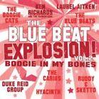 Blue Beat Explosion Boogie in My Bones 5036436087624 Various Artists