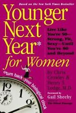 Younger Next Year for Women by Chris Crowley, Henry S. Lodge