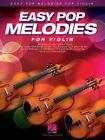 Easy Pop Melodies for Violin by Hal Leonard Corporation (Paperback, 2014)