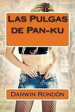 Inocencia Perdida: Las Pulgas de Pan-Ku : Inocencia Perdida II by Darwin...