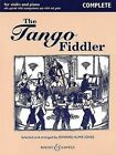 The Tango Fiddler - Complete: Violin and Piano by Boosey & Hawkes Inc (Paperback / softback, 2006)