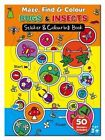 Maze Find and Colour Book - Bugs & Insects by North Parade Publishing (Novelty book, 2014)