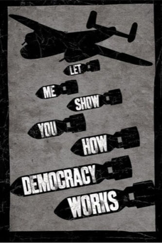 LAMINATED PICTURE PRINT NEW 61X91CM HOW DEMOCRACY WORKS POLITICAL POSTER