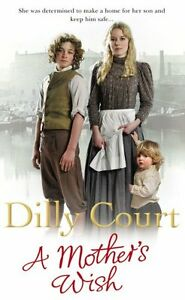Dilly-Court-A-MOTHER-039-S-Wish-Tout-Neuf-Livraison-Gratuite-Ru