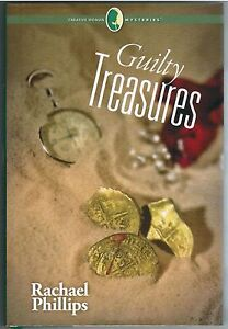 Guilty Treasures Creative Woman Mysteries Rachael Phillips 2013 Hardcover Book 8
