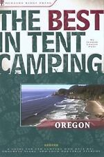 The Best in Tent Camping: Oregon: A Guide for Car Campers Who Hate RVs, Concrete