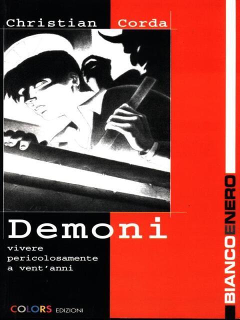 DEMONI  CHRISTIAN CORDA COLORS 1999 BIANCO E NERO