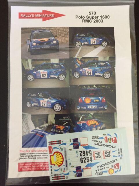 DECALS 1/43 VW VOLKSWAGEN POLO S1600 KATAJAMAKI RALLYE MONTE CARLO 2003 RALLY