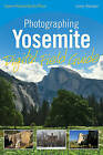 Photographing Yosemite Digital Field Guide by Lewis Kemper (Paperback, 2010)