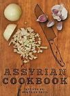 Assyrian Cookbook by Beatrice Youil (Hardback, 2013)