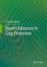 Recent Advances in Crop Protection by P. Parvatha Reddy (2012, Hardcover)