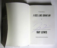Ray Lewis Ravens Hand Signed 1st Edition I Feel Like Going On Hardcover Book Coa