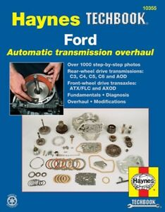 haynes ford automatic transmission rebuild c3 c4 c5 c6 aod axod rh ebay com Ford AOD Transmission Used Where AXOD Transmission Tools