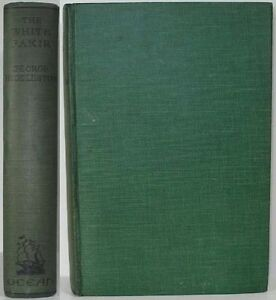 1932-THE-WHITE-FAKIR-BY-GEORGE-HUDDLESTON-SET-IN-INDIA-AN-OBSCURE-FANTASY-NOVEL