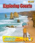 Exploring Coasts: A Benjamin Blog and His Inquisitive Dog Investigation by Anita Ganeri (Hardback, 2014)