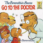 The Berenstain Bears Go to the Doctor by Stan And Jan Berenstain Berenstain (Hardback, 1981)