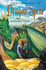 Dragon Spear by Jessica Day George (Paperback / softback)