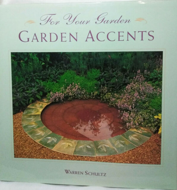 Garden Accents For your garden Hardback book with Dust Jacket