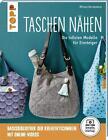 Taschen nähen (kreativ.startup.) von Miriam Dornemann (2016, Taschenbuch)