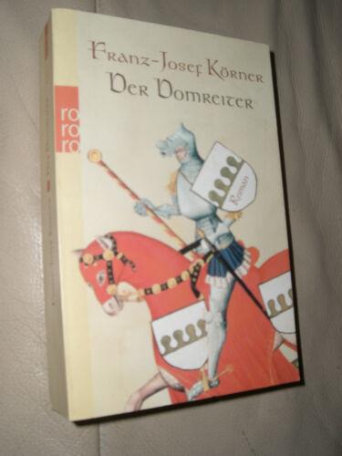 1 von 1 - Franz-Josef Körner: Der Domreiter