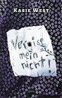 Vergiss mein nicht! / Addie Bd. 1 von Kasie West (2013, Taschenbuch)