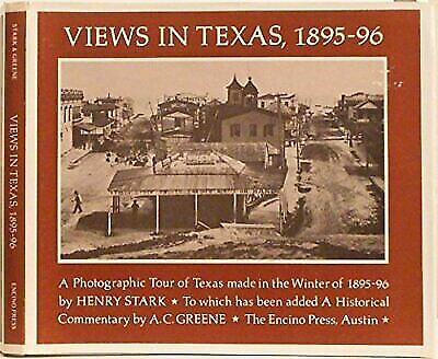 "A.C. GREENE ""VIEWS IN TEXAS, 1895-96"" 1974 1ST SIGNED HC/DJ VG-/VG- VINTAGE PIX!"