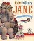 Extraordinary Jane by Hannah E Harrison (Hardback, 2014)