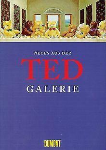 Neues aus der Ted-Galerie. Eine Weltkunstgeschichte in P... | Buch | Zustand gut
