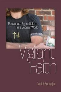 Vigilant-Faith-Passionate-Agnosticism-in-a-Secular-World-Studies-in-ExLibrary