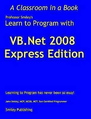Learn To Program With Vb.net 2008 Expres, Brand New, Free P&P in the UK
