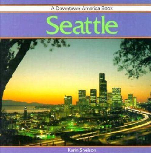 Seattle by Snelson, Karen