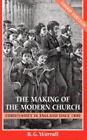 The Making of the Modern Church by B.G. Worrall (Hardback, 2004)