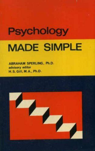 Psychology Made Simple (Made Simple Books) By Abraham P. Sperling,H. S. Gill