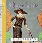 Queen Lucia von E. F. Benson (2011)