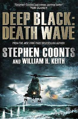1 of 1 - Deep Black: Death Wave by Stephen Coonts, William H. Keith (Paperback, 2011)