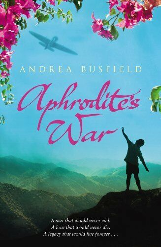 Aphrodite's War By Andrea Busfield. 9780385618229