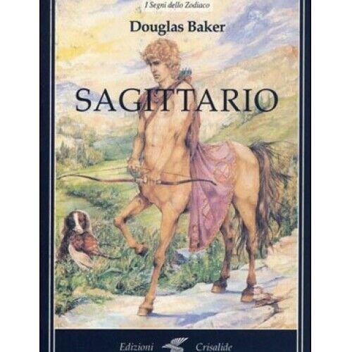 LIBRO SAGITTARIO - DOUGLAS BAKER