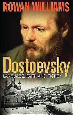 (Very Good)-Dostoevsky: Language, Faith and Fiction (Hardcover)-Rowan Williams-1