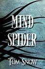 Mind Spider by Tom Snow (Paperback / softback, 2009)