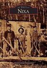 Nixa by Michelle Korgis-Fitzpatrick (Paperback / softback, 2004)