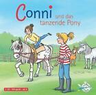 Meine Freundin Conni. Conni und das tanzende Pony von Julia Boehme (2011)