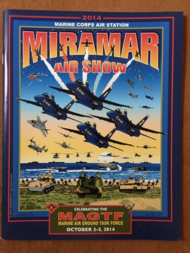 Celebrating Marine Air Ground Task Force MCAS MIRAMAR Air Show Program 2014