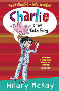 Charlie-and-the-Tooth-Fairy-McKay-Hilary-Very-Good-Book